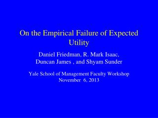 On the Empirical Failure of Expected Utility