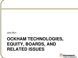 Ockham  Technologies, Equity, Boards,  and related issues