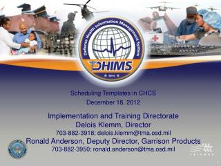 Scheduling Templates in CHCS December 18, 2012