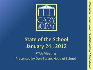 State of the School January 24 , 2012