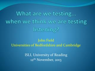 What are we testing… when we think we are testing listening?