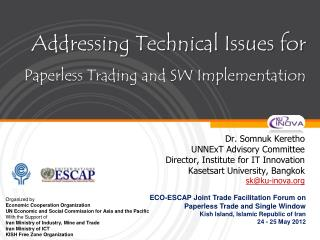 Addressing Technical Issues for Paperless Trading and SW Implementation