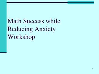 Math Success while Reducing Anxiety Workshop