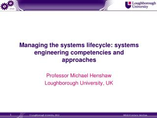 Managing the systems lifecycle: systems engineering competencies and approaches
