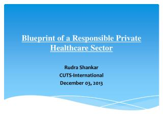 Blueprint of a Responsible Private Healthcare Sector