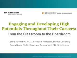 Engaging and Developing High Potentials Throughout Their Careers: From the Classroom to the Boardroom