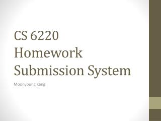 CS 6220 Homework Submission System