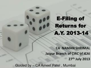 E-Filing of  Returns for  A.Y. 2013-14