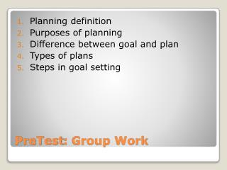 PreTest :  Group Work