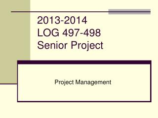 2013-2014 LOG 497-498 Senior Project