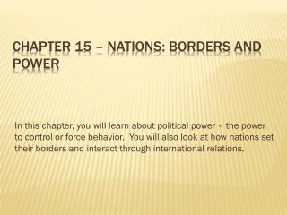 Chapter 15 – Nations: Borders and Power