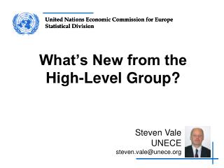 What's New from the High-Level Group?