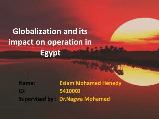 Globalization  and its impact on operation in Egypt