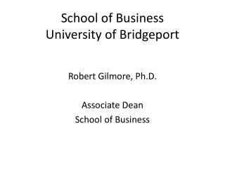 School of Business University of Bridgeport