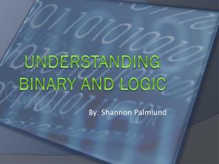 Understanding Binary and logic