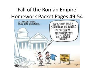 Fall of the Roman Empire Homework Packet Pages 49-54