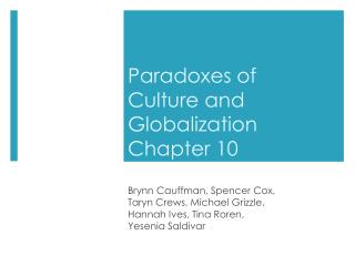 Paradoxes of Culture and Globalization Chapter 10