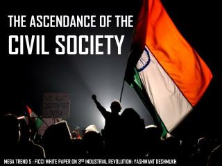 THE  ASCENDANCE OF THE  CIVIL  SOCIETY