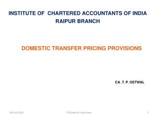 DOMESTIC TRANSFER PRICING PROVISIONS CA .T. P. OSTWAL
