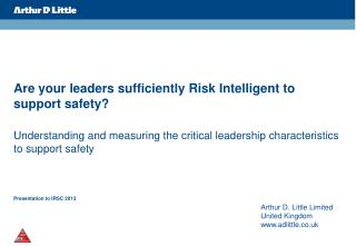 Are your leaders sufficiently Risk Intelligent to support safety?