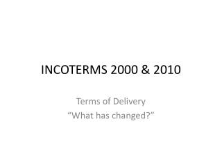 INCOTERMS 2000 & 2010
