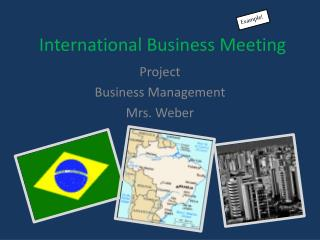 International Business Meeting