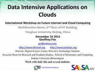 Data Intensive Applications on Clouds