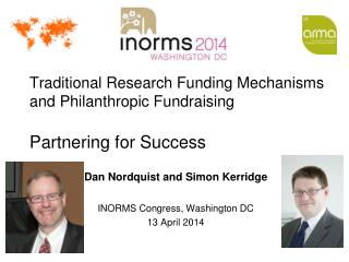 Traditional Research Funding Mechanisms and Philanthropic Fundraising Partnering for Success