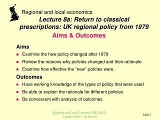 Aims Examine the how policy changed after 1979 Review the reasons why policies changed and their rationale Examine how