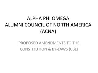 ALPHA PHI OMEGA ALUMNI COUNCIL OF NORTH AMERICA (ACNA)