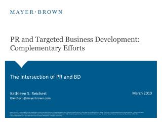 PR and Targeted Business Development: Complementary Efforts