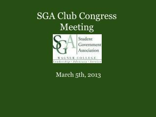 SGA Club Congress Meeting