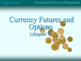 Currency Futures and Options (chapter  7)