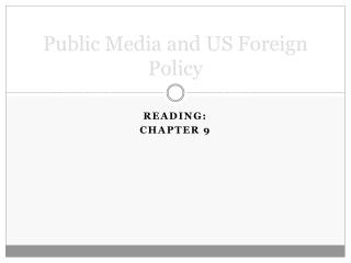Public Media and US Foreign Policy