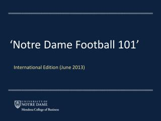 'Notre Dame Football 101'