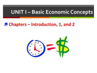 UNIT I – Basic Economic Concepts