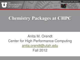 Chemistry Packages at CHPC