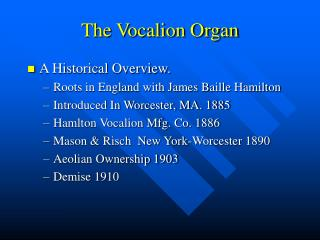 The Vocalion Organ