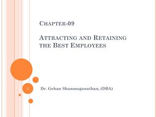 Chapter-09  Attracting and Retaining  the Best Employees
