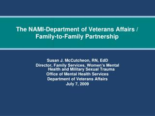 The NAMI-Department of Veterans Affairs / Family-to-Family Partnership