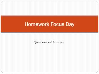 Homework Focus Day