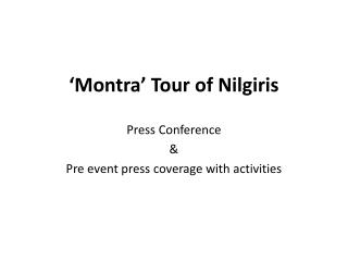 'Montra' Tour of Nilgiris