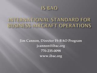 IS-BAO International Standard for Business Aircraft Operations