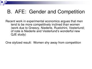 B. AFE: Gender and Competition