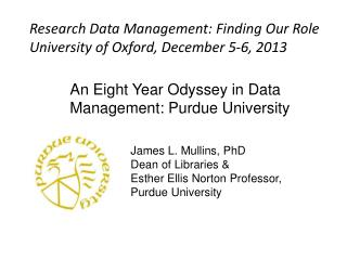 An Eight Year Odyssey in Data Management: Purdue University