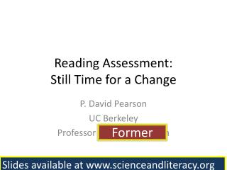 Reading Assessment:   Still Time for a Change
