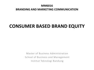 MM6016 BRANDING AND MARKETING COMMUNICATION
