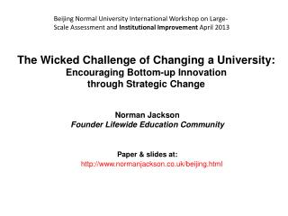 Norman  Jackson Founder  Lifewide  Education Community P aper  & slides at: