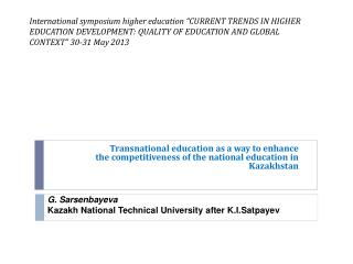 "International symposium higher education ""CURRENT  TRENDS IN HIGHER EDUCATION  DEVELOPMENT: QUALITY  OF EDUCATION AND"