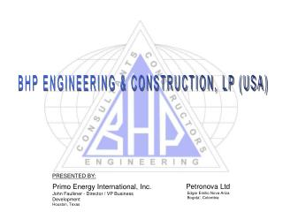 BHP ENGINEERING & CONSTRUCTION, LP (USA)